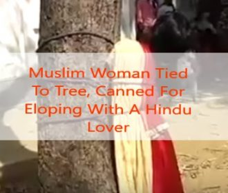 WATCH VIDEO 🎥   Muslim Woman Tied To Tree, Canned For Eloping With A Hindu Lover